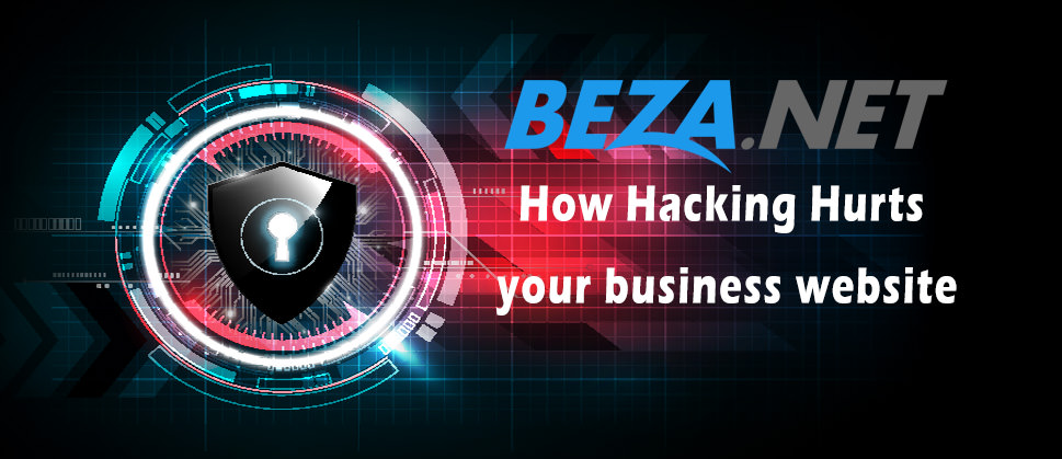 How Hacking Hurts your business website