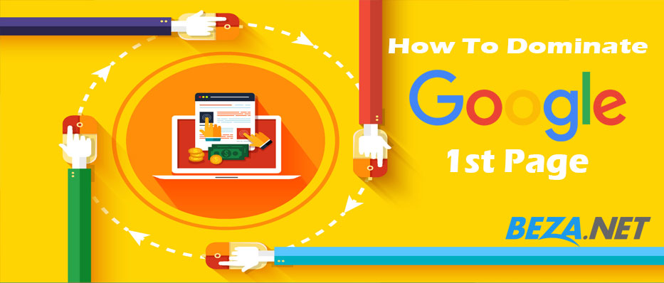 How To Dominate Google 1st Page