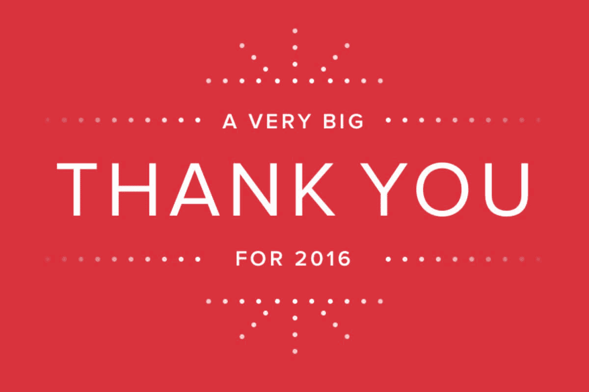 Thank you to our loyal customers for an incredible 2016!