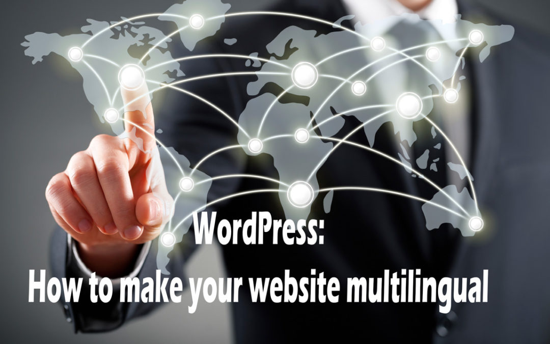 WordPress: How to make your website multilingual