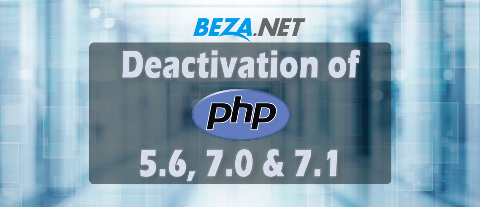 Deactivation of End-of-Life Versions of PHP 5.6, 7.0 and 7.1